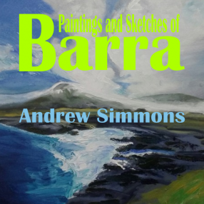 Painting and Sketches of Barra - Andrew Simmons