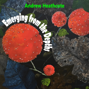 Emerging from the Depths - Andrew Heathcote